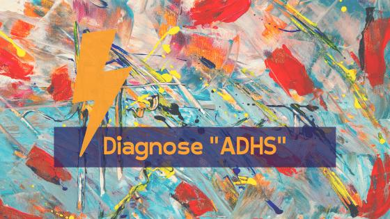 Diagnose-ADHS