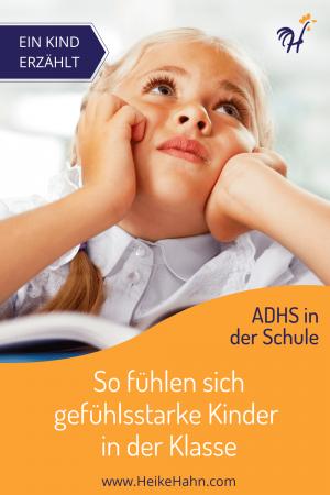 ADHS und Schule - Ein Kind berichtet