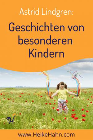 Astrid Lindren Geschichten von besonderen Kindern