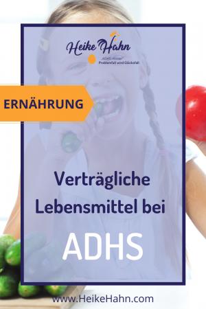 Verträgliche Lebensmittel bei ADHS
