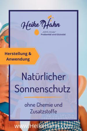 Natürlicher Sonnenschutz ohne Chemie und Zusatzstoffe