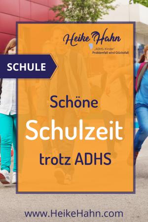 """Schöne Schulzeit trotz """"ADHS"""""""